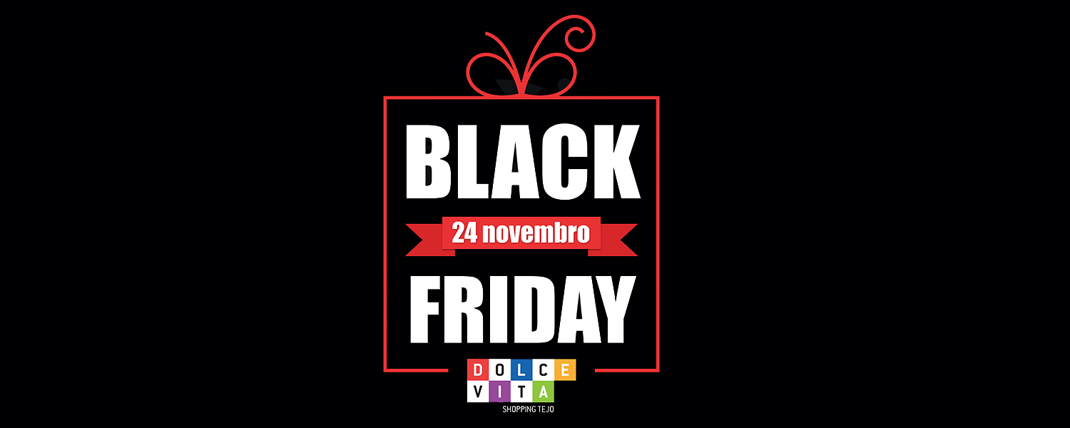 passatempo-black-friday_dolce-vita-tejo