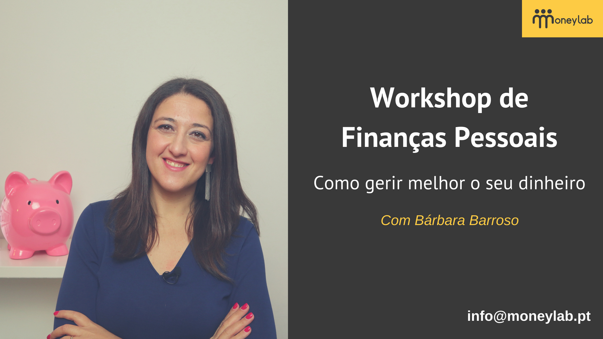 WorkshopFinancasPessoais_MoneyLab_BarbaraBarroso